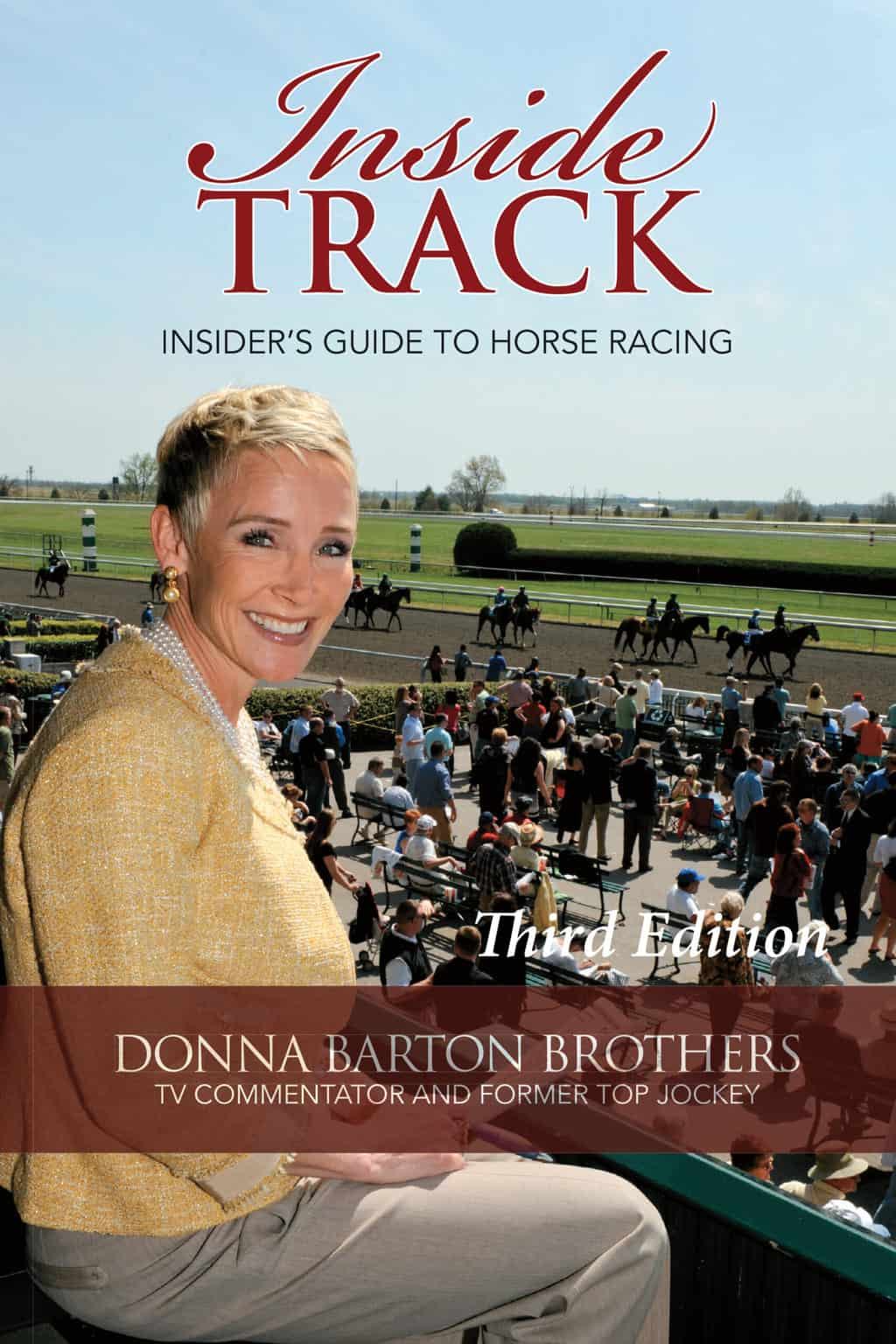 Inside Track By Donna Brothers